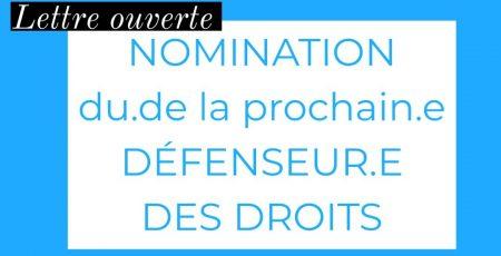 Lettre ouverte au Président de la République – Nomination du·de la prochain·e Défenseur·e des Droits